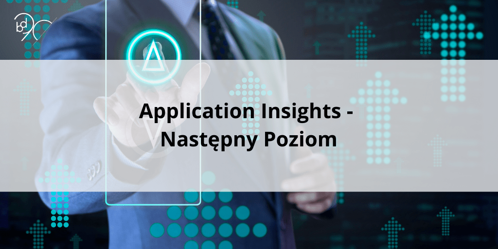 Application Insights – Następny Poziom